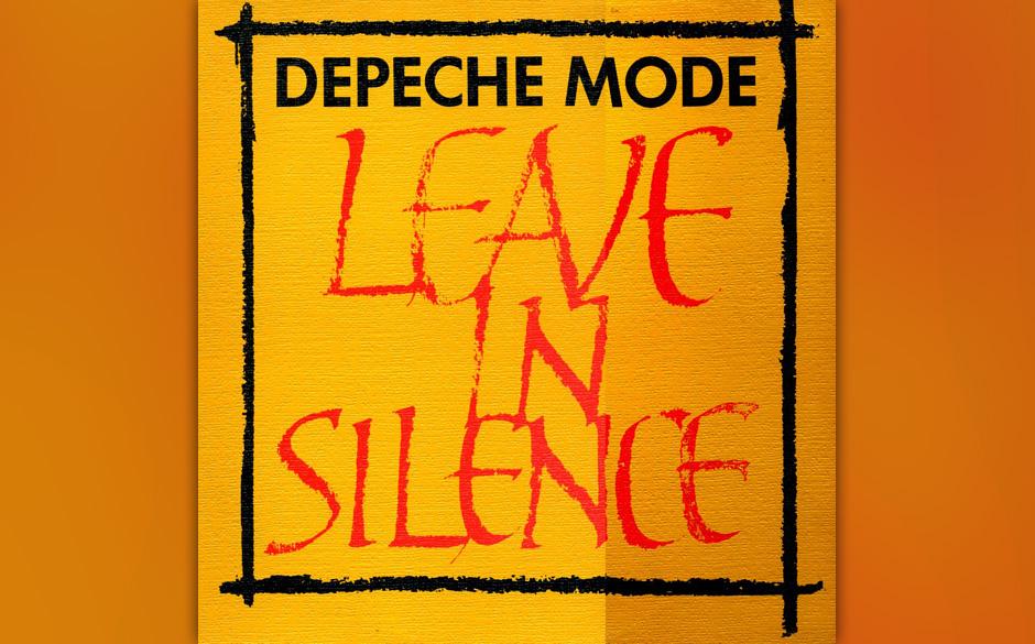 40. Leave In Silence. Die Single markiert den Beginn der ernsten Phase der Band. Gore, der als Songwriter das Ruder seines Vo