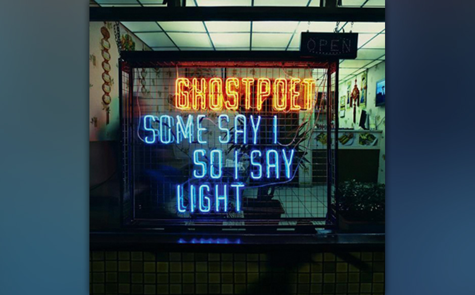 Ghostpoet - You Say I So I Say Light