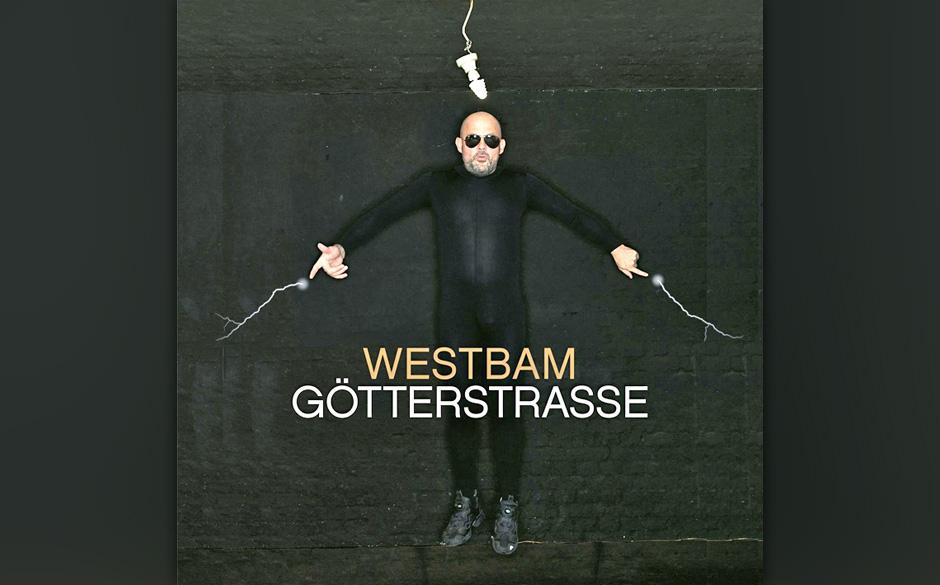 Westbam - Götterstraße (26.4.)