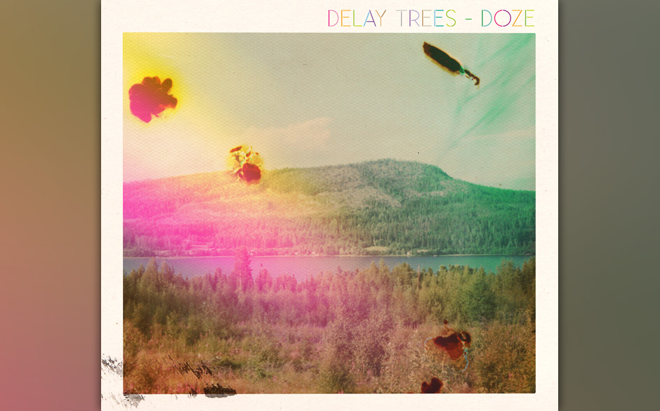 Delay Trees - 'Doze' (tba)