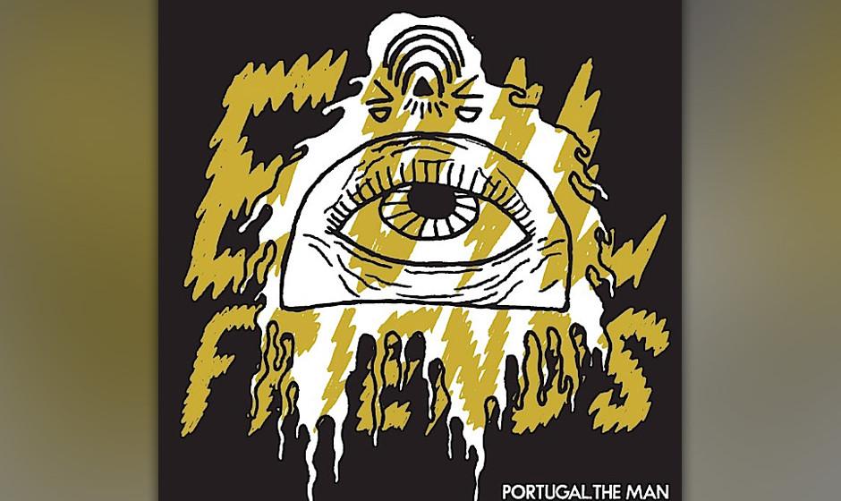 Portugal. The Man - Evil Friends (31.5.)
