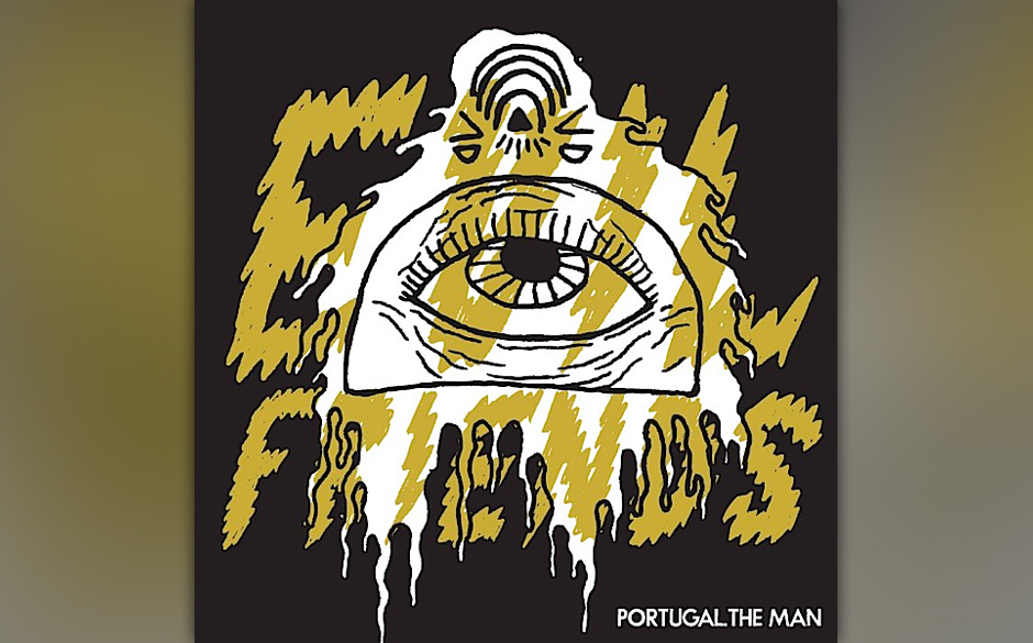 Portugal. The Man - Evil Friends (31.5.)
