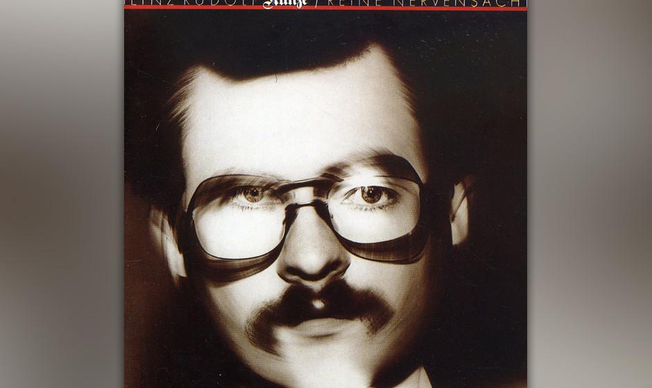 47. Heinz Rudolf Kunze: Reine Nervensache (1981). Zu Beginn der Neuen Deutschen Welle orientierte sich Kunze an Franz Josef D