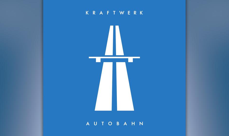 """9. Kraftwerk: Autobahn. Der Song """"Autobahn"""", der mit seinen 22 Minuten die A-Seite des vierten Kraftwerk-Albums füllt, i"""