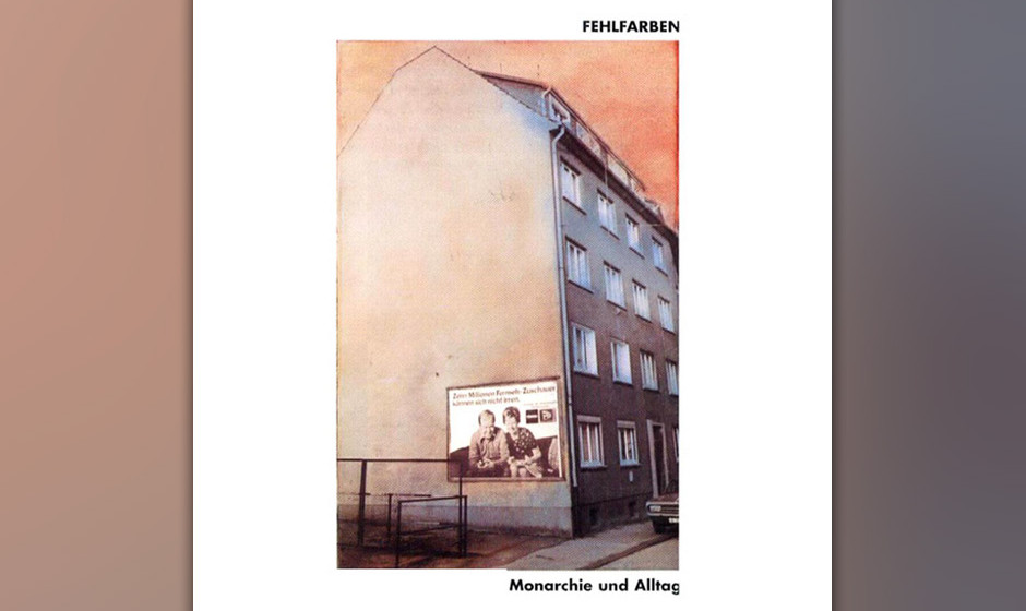 1. Fehlfarben: Monarchie und Alltag. Die elf Songs stecken voller Privatwitze, zeitgenössischer Slogans und Düsseldorfer Ki