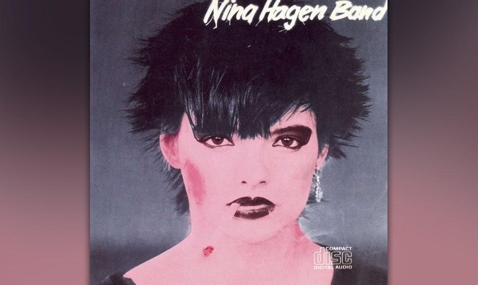 """14. Nina Hagen: Nina Hagen Band. Ein Punk-Ersatz für """"Brigitte""""-Leserinnen muss nicht schlecht sein. Die kleine Nina v"""