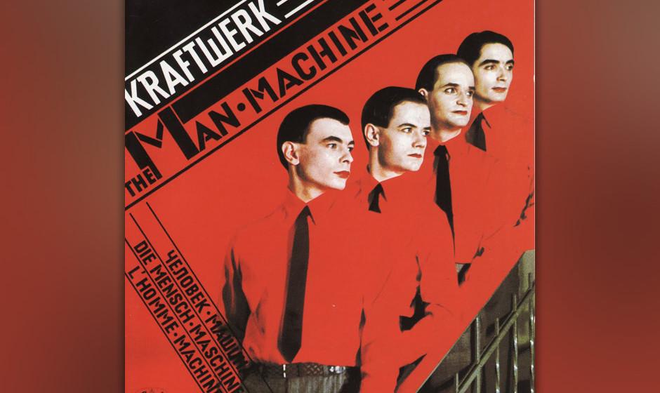 """2. Kraftwerk: Die Mensch-Maschine. """"Das Model"""" ist traumhafter Pop, so kühl, elegant und verführerisch wie eins der Ges"""
