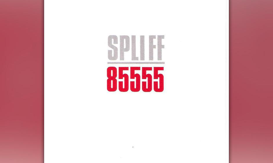 """27. Spliff: 85555 (1982). Anfang der Achtziger hatten Spliff mit der """"Spliff Radio Show"""" sowie zwei Alben für Nina Hagen"""