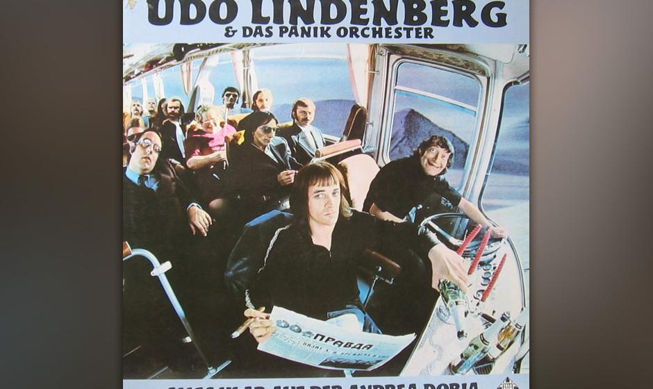 12. Udo Lindenberg: Alles klar auf der Andrea Doria. Lindenbergs Wanderjahre endeten als juveniler Knallkopf 1968 in Onkel P�