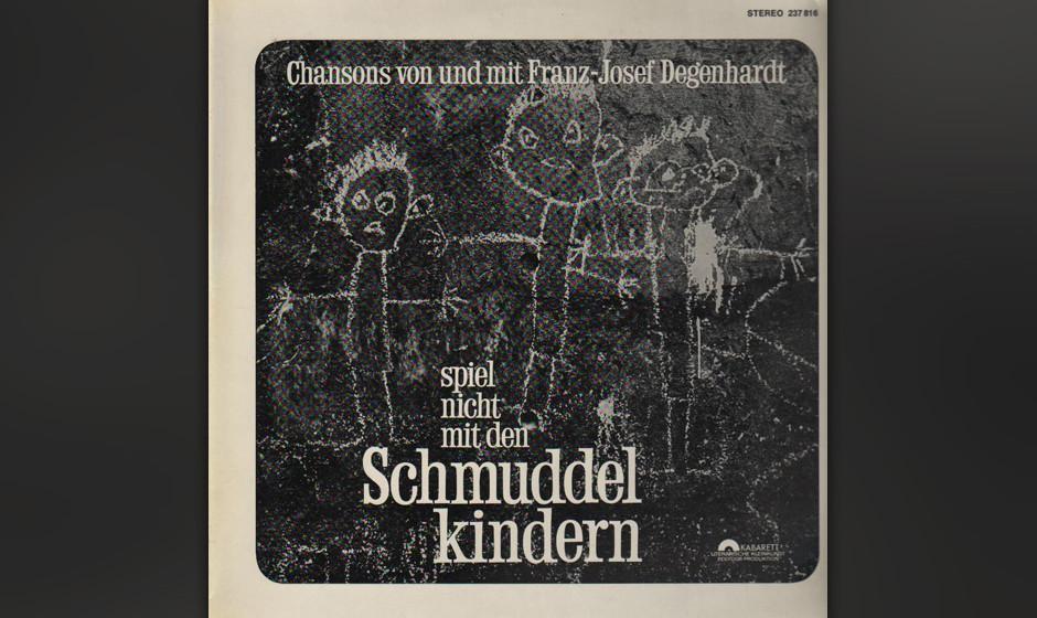 42. Franz Josef Degenhardt: Spiel nicht mit den Schmuddelkindern (1965). Der Bänkelsänger mit der schneidenden Stimme und d