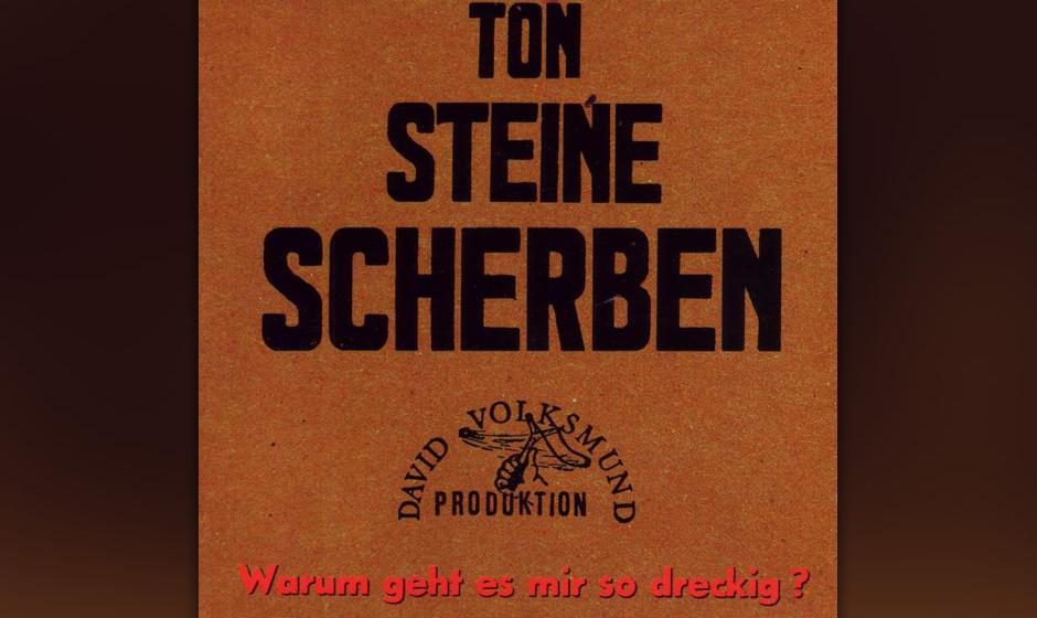 """37. Ton Steine Scherben: Warum geht es mir so dreckig? (1971). """"Warum geht es mir so dreckig"""" war das erste ernst zu neh"""