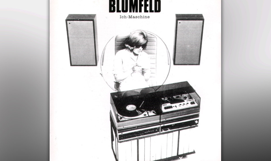 40. Blumfeld: Ich-Maschine (1992). Das Gründungsdokument des Diskurs-Pop, die Platte, die der deutschen Sprache einen neuen
