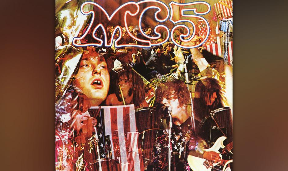 36. MC5 - Kick Out The Jams (1969)  Böser Proto-Punk aus Detroit, Rockcity. Acht kernige Kracher aus dem Grande Ballroom. Wi