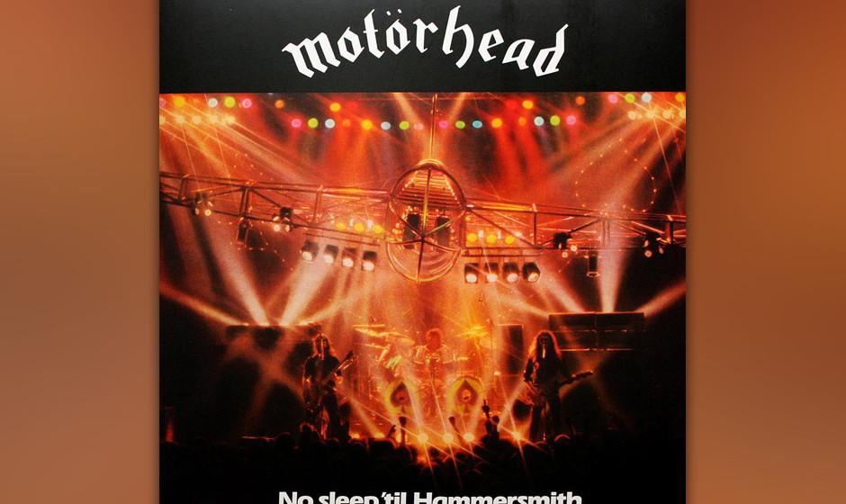 27. Motörhead - No Sleep 'Til Hammersmith (1981)  Heavy Metal ist eine Spezialdisziplin geblieben – von kurzen Hipness-Pha