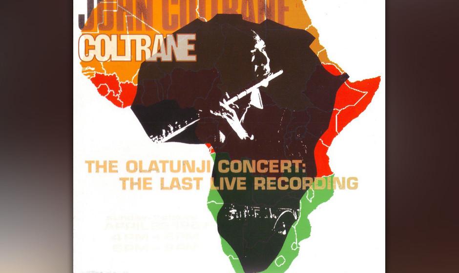 "44. John Coltrane - The Olatunji Concert (2001)  ""The Last Live Recording"" spielte der Meister im April '67 im New York"