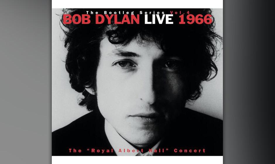 6. Bob Dylan - The Bootleg Series Vol. 4, Bob Dylan Live 1966 (1998)  Als diese Aufnahme 1998 erschien, war das Konzert vom 1