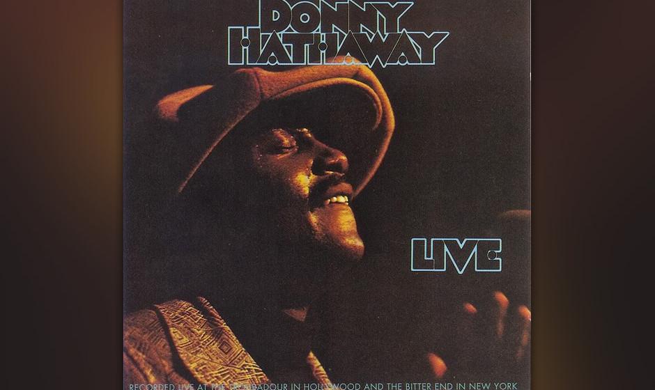 12. Donny Hathaway - Live (1972)  Selten klang eine Aufnahme näher dran, man scheint tatsächlich an einem Tischchen in der