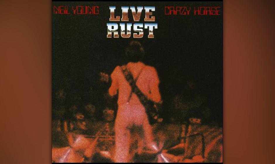 2. Neil Young - Live Rust (1979)  Die Kapuzenmännchen und das überdimensionale Equipment, der ganz in Weiß gewandete Neil