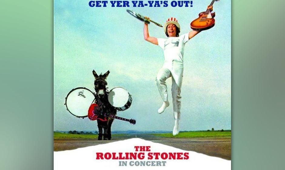 8. The Rolling Stones - Get Yer Ya-Ya's Out! (1970)  Brian Jones ist tot, Mick Taylor neu in der Band, und die letzte Tour li