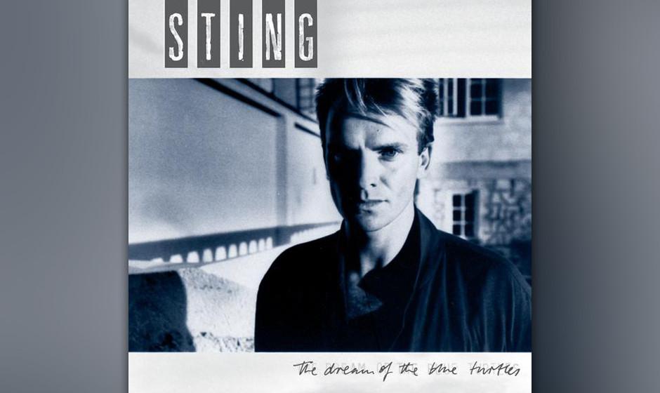 24. Sting: Shadows In The Rain (aus 'The Dream Of The Blue Turtles', 1985). Ursprünglich auf 'Zenyatta Mondatta', wird das S