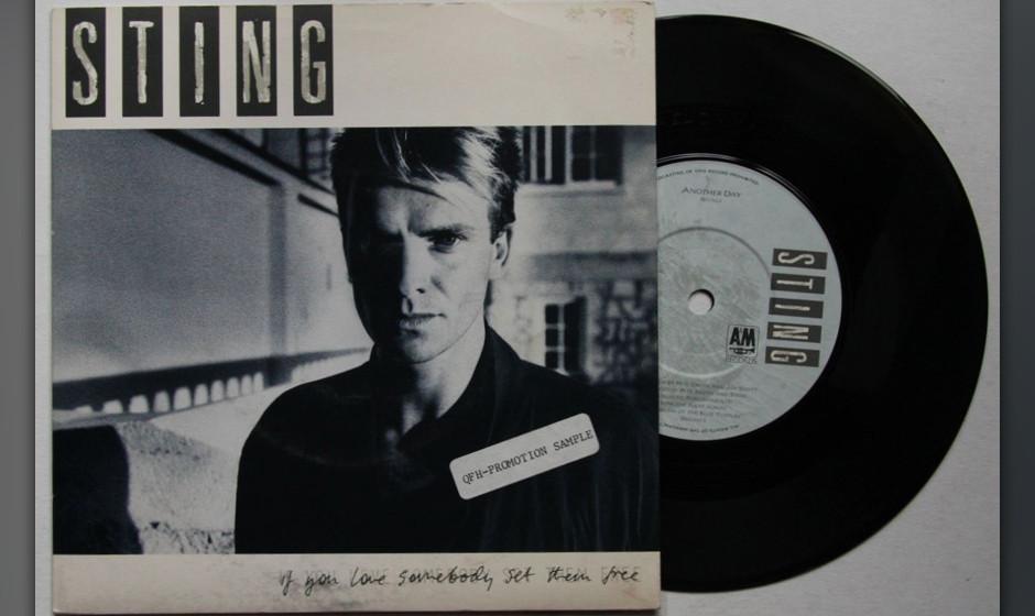13. Sting: If You Love Somebody Set Them Free (aus 'The Dream Of The Blue Turtles', 1985). Als erste Single von 'Blue Turtles