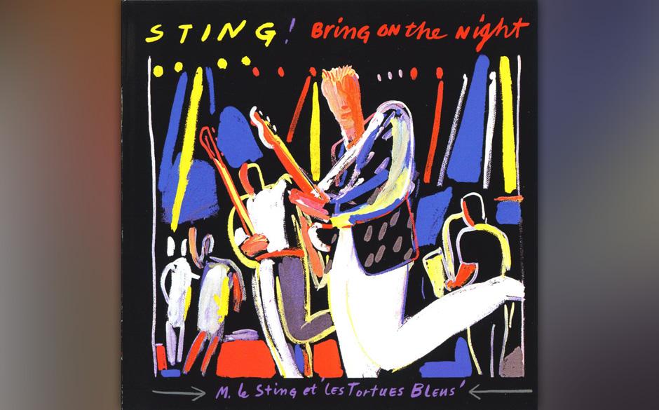 8. Sting/The Police: I Burn For You (aus 'Bring On The Night', 1986). Das Police-Outtake ist ein so unfassbar magisches, hei�