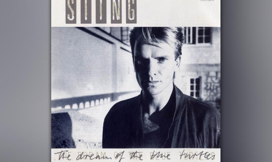 16. Sting: Children's Crusade (aus 'The Dream Of The Blue Turtles', 1985). Schon auf 'Blue Turtles' ein Meisterstück - noch