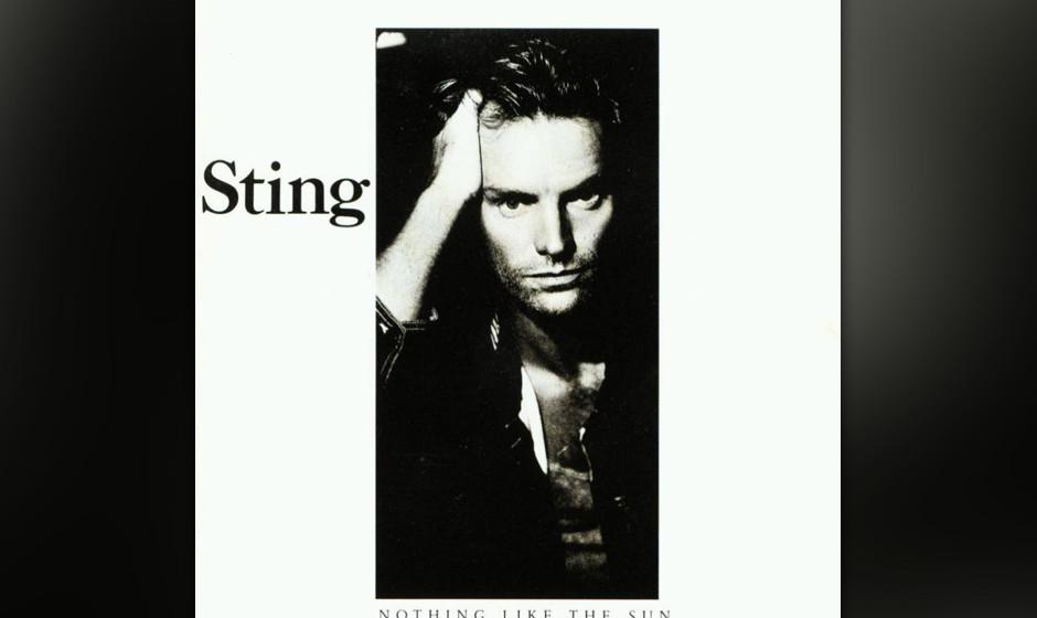 18. Sting: Be Still My Beating Heart (aus 'Nothing Like The Sun', 1987). Wer Sting hassen möchte, könnte sich hier bestäti