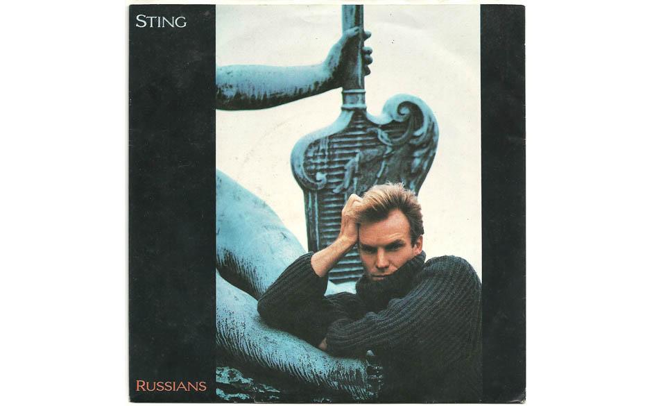 4. Sting: Russians (aus 'The Dream Of The Blue Turtles', 1985). Im Kalten Krieg appelliert Sting an das Verantwortungsbewusst