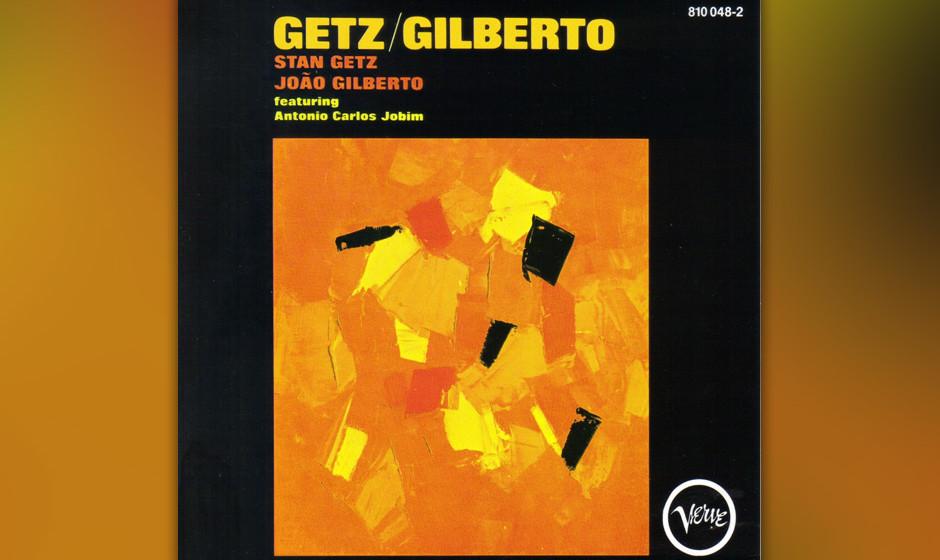 447. Getz/Gilberto: Stan Getz And João Gilberto (1964). Brasilianischer Bossa Nova trifft auf amerikanischen Jazz. Saxophoni