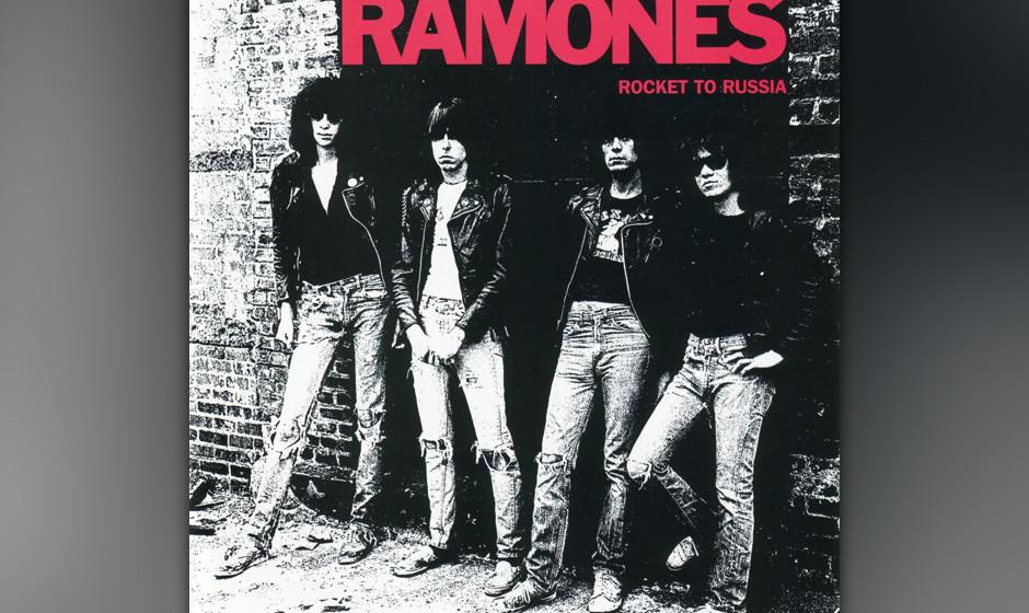 106. Ramones - Rocket To Russia, 1977 Mit dem dritten Album trugen die Ramones ihre Botschaft von den drei Akkorden, dem Damp