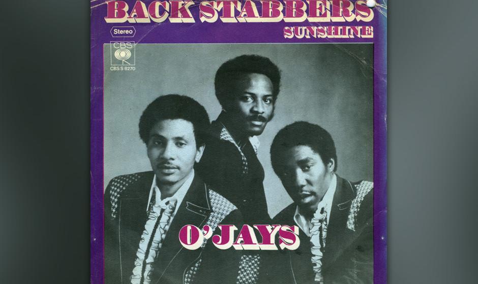 318. Back Stabbers: The O'Jays, 1972. Nach Vietnam und Watergate glitt Soul in die Finsternis der frühen Siebziger ab. Der