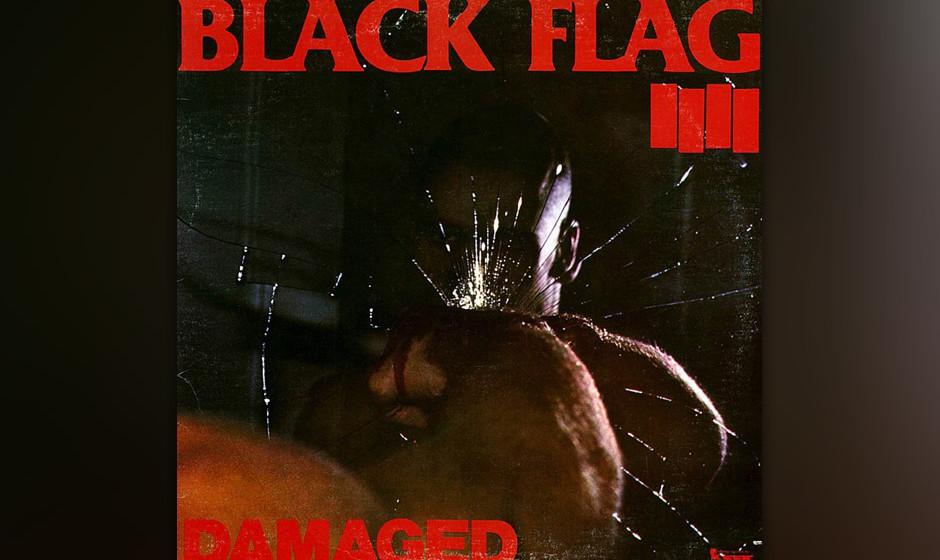 """340. Damaged: Black Flag, 1981. MCA Records weigerte sich, dieses Album zu veröffentlichen und brandmarkte es als """"unmoral"""