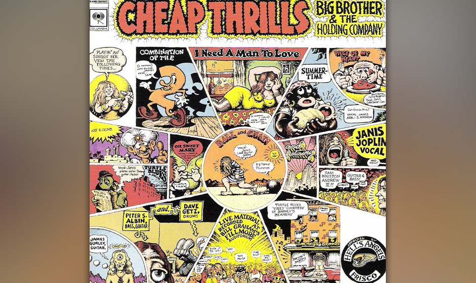 338. Cheap Thrills: Big Brother And The Holding Company, 1968. Diese Acid-Rocker aus San Francsico waren die sympathischste B