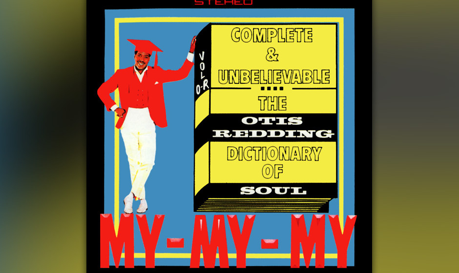 "254. Dictionary Of Soul: Otis Redding 1966. ""Try A Little Tenderness"" war ein Bing-Crosby-Song aus den Dreißigern, den R"