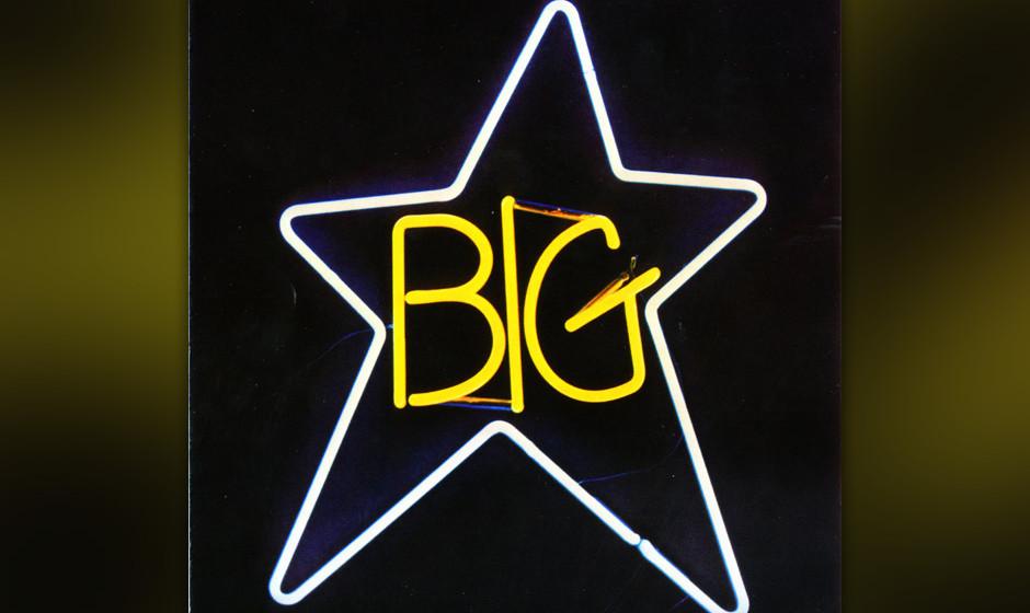 434. #1 Record: Big Star (1972). Alex Chilton und Chris Bell waren die Wunderkinder aus Memphis, die die Seele von Big Star a