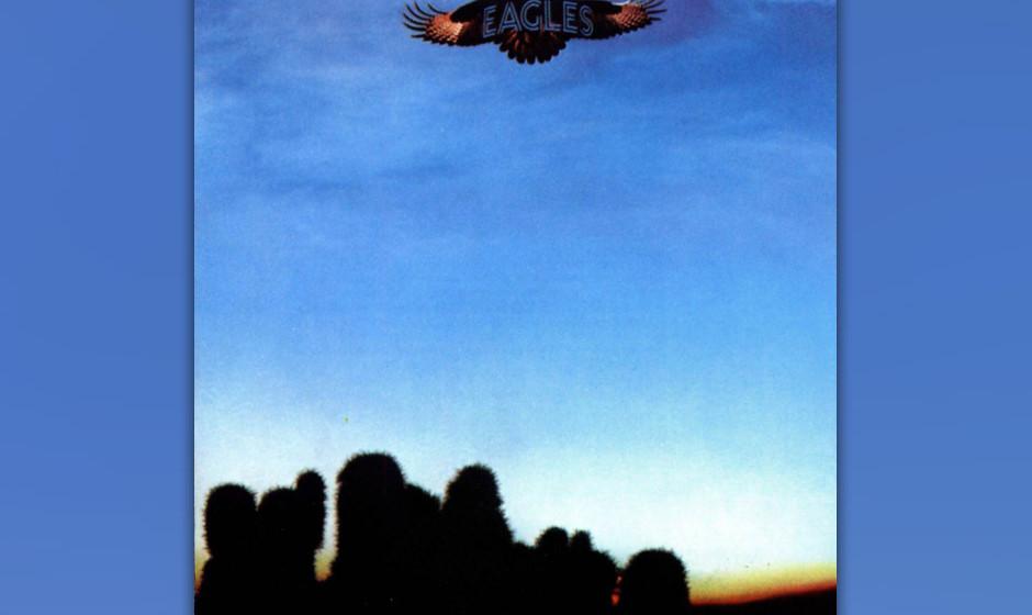 368. Eagles: Eagles 1972. Dieses Debüt war eine Blaupause für den Country-Rock. Hinter der sanftmütigen Botschaft der Band