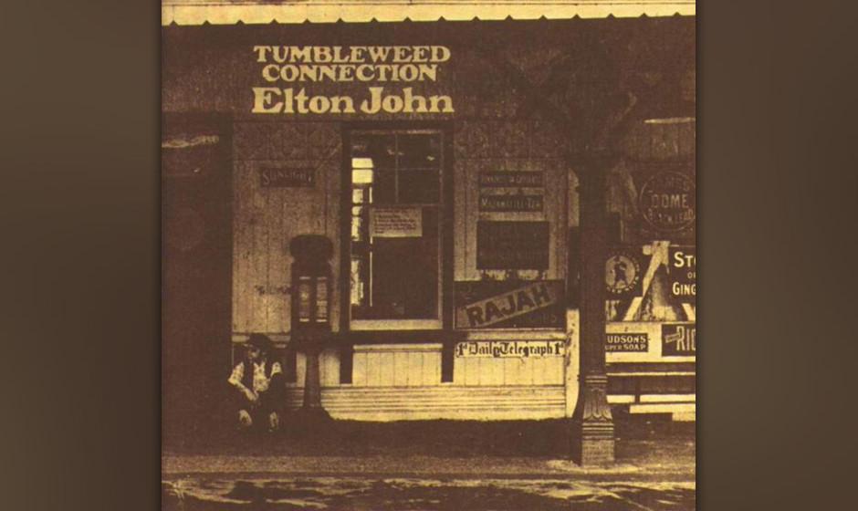 458. Tumbleweed  Connection: Elton John (1970). Die Mythen des amerikanischen Westens hatten John früh inspiriert. Zusammen