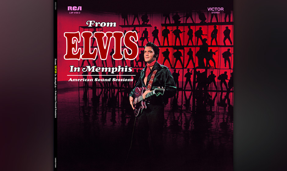 "190. Elvis Presley - From Elvis In Memphis, 1969 ""I had to leave town for a little while"", heißt es im ersten Song. Mit"