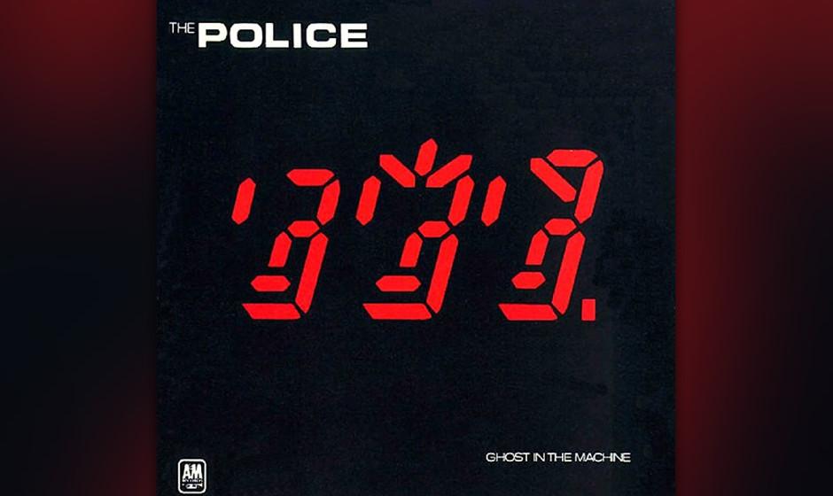 323. Ghost In The Machine: The Police, 1981. Hier fügte das vormals punkige Trio Sythie-Streicher und Politik hinzu und blie