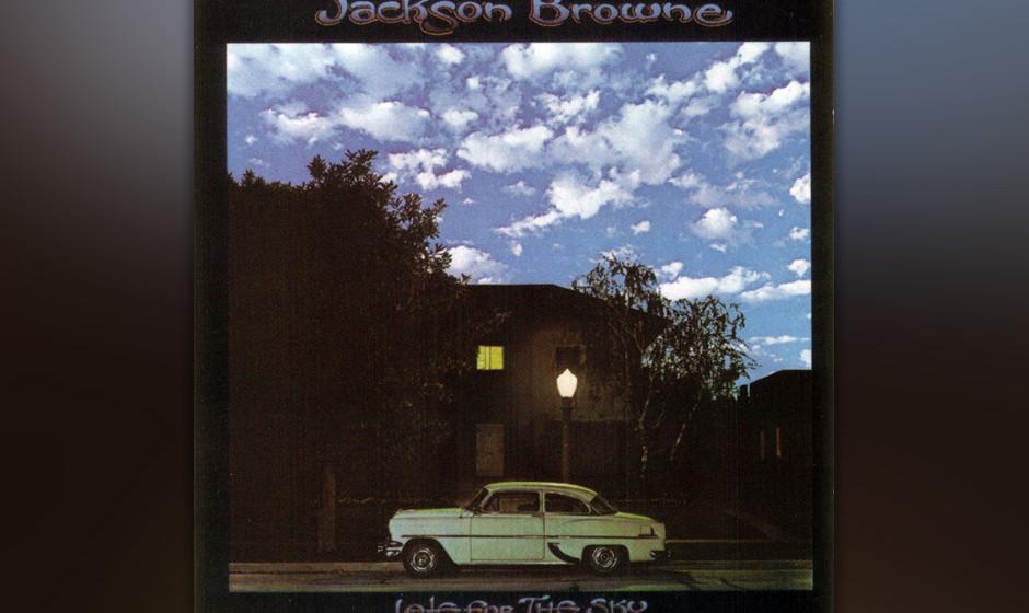 375. Late For The Sky: Jackson Browne 1974. Auf seinem düsteren dritten Album erforscht Browne die romantischen Möglichkeit
