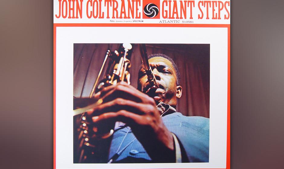 """103. John Coltrane - Giant Steps, 1960 1959 machte Coltrane zwei wichtige Aufnahmen: Er wirkte auf Miles Davis' """"Kind Of"""