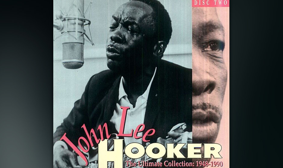 "377. The Ultimate  Collection 1948-1990: John Lee Hooker 1991. ""Collection"" beherbergt ""Boogie Chillen"", ""Boom Boom"