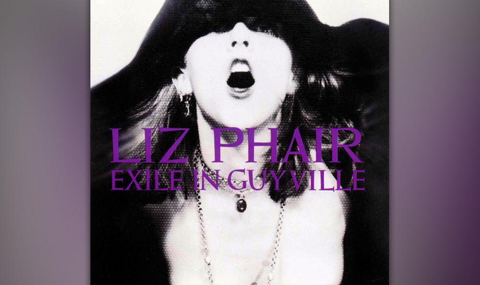 """327. Exile In Guyville Liz Phair Matador, 1993. Das unverblümte Reden über Sex erregte die Gemüter. Doch Songs wie """"Divo"""