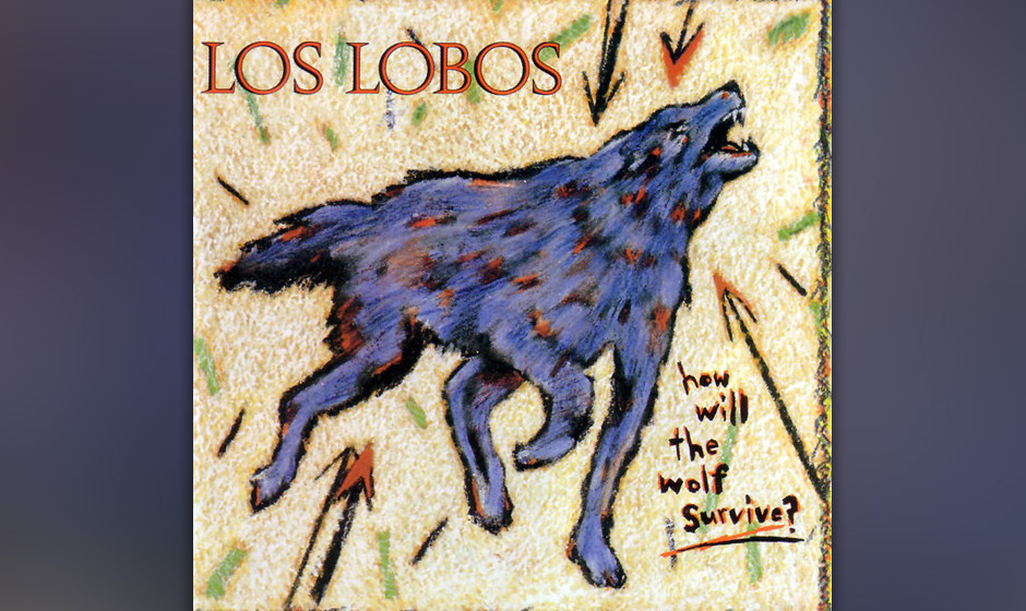 "455. How Will The Wolf Survive?: Los Lobos (1984). ""Wir waren langhaarige Kids in karierten Hemden, die mexikanische Folk-I"