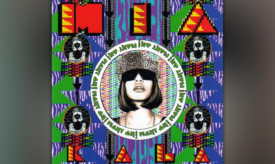 393. Kala: M.I.A. 2007. Die aus Sri Lanka stammende, in London gelandete Kunst-Punk-FUNK-Pionierin weiß ziemlich genau um ih