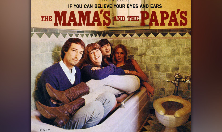 """112. The Mamas and the Papas - If You Can Believe Your Eyes And Ears, 1966 Die """"First Family of Cali-Folk"""" schaffte es mi"""
