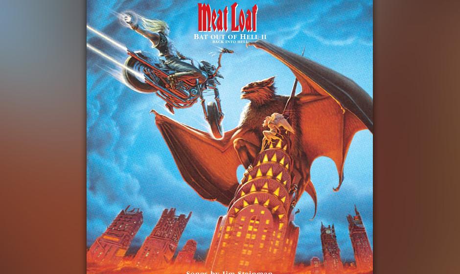 343. Bat Out Of Hell, Meat Loaf, 1977. Meat Loafs Erfolgsalbum stammt aus der Feder des Pianisten Jim Steinman, der einen Tei