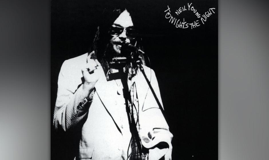 330. Tonight's The Night: Neil Young, 1975. Mit seinem düstersten Album zollte Young zwei Freunden Tribut (Crazy-Horse-Gitar