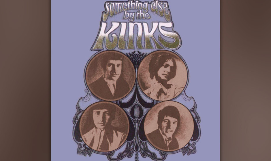 "289. Something Else By The Kinks: The Kinks 1968. Das melodischste Album der Band beinhaltet zwei ihrer besten Songs: ""Wate"